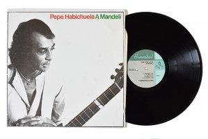 Pepe Habichuela / A Mandeli / ペペ・アビチュエラ