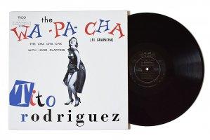 Tito Rodriguez / The Wa-Pa-Cha (El Guapacha) / ティト・ロドリゲスTico