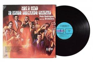 Pete Rodriguez And His Orchestra / Hot & Wild Yo Vengo Soltando Chispas / ピート・ロドリゲス