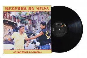 Bezerra Da Silva / Se Nao Fosse O Samba / ベゼーハ・ダ・シルバ
