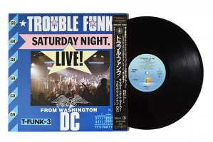 Trouble Funk / Saturday Night Live From Washington D.C. / トラブル・ファンク