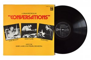 Conversations / A Drum Spectacular / Buddy Rich, Louie Bellson, Kenny Clare