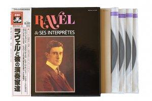 ラヴェルと彼の演奏家達 / フェヴェリエ, メイエル, モントゥー, スタララム, ピエルネ, コッポラ