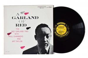 A Garland Of Red / The Red Garland Trio With Paul Chambers And Art Taylor / レッド・ガーランド