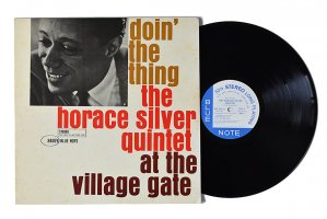 The Horace Silver Quintet / Doin' The Thing At The Village Gate / ホレス・シルヴァー