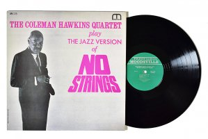 The Coleman Hawkins Quartet Play The Jazz Version Of No Strings / コールマン・ホーキンス