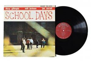 Dizzy Gillespie Milt Jackson Joe Carroll / School Days / ディジー・ガレスピー