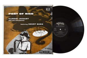 Illinois Jacquet And His Orchestra featuring Count Basie / Port Of Rico / イリノイ・ジャケー