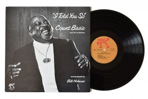 Count Basie And His Orchestra / I Told You So / カウント・ベイシー