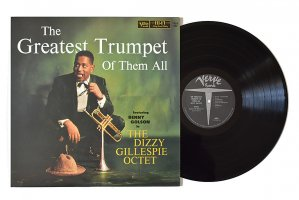 The Dizzy Gillespie Octet Featuring Benny Golson / The Greatest Trumpet Of Them All