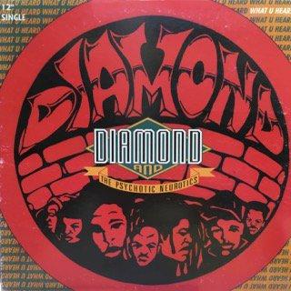 Diamond&Psychotic Neurotics/what u heard