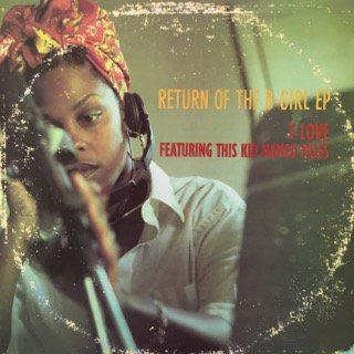 T-LOVE ft THIS KID NAMED MILES/Return of The B-GIRL EP