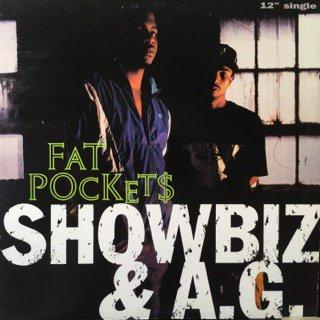 Showbiz&A.G./Fat Pockets