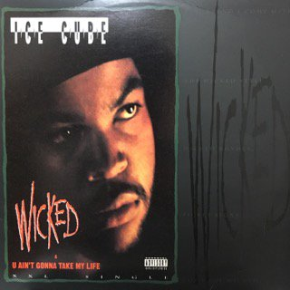 ICE CUBE/wicked