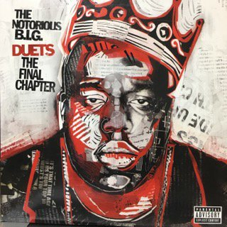 THE NOTORIOUS B.I.G/duets the final chapter