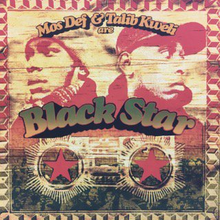 MOS DEF&TALIB KWELI/Black Star