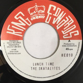 THE SKATALITES/LUNCH TIME