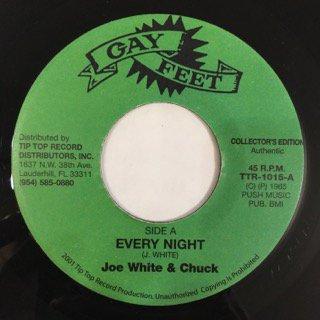 JOE WHITE&CHUCK/EVERY NIGHT