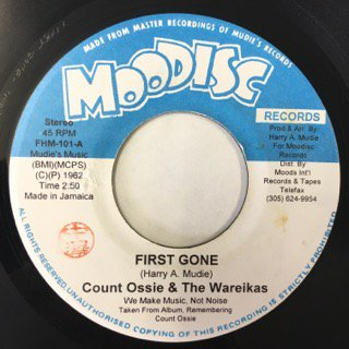 COUNT OSSIE&THE WAREIKAS/FIRST GONE