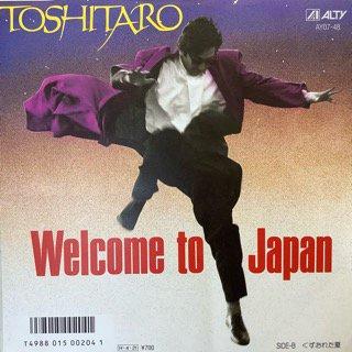 TOSHI TARO/ウェルカム・トゥ・ジャパン