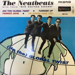 ニートビーツ/グローバル・ツイスト THE NEATBEATS/(DO THE)GLOBAL TWIST