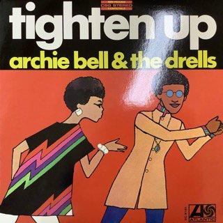 アーチーベル&ザ・ドレルズ/タイトゥン・アップ ARCHIE BELL&THE DRELLS