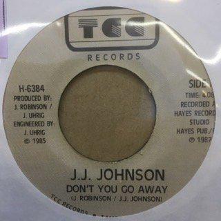 J.J.JOHNSON/DON'T YOU GO AWAY