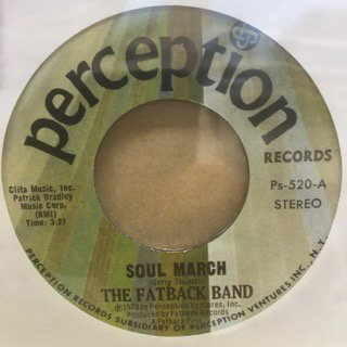 THE FATBACK BAND/SOUL MARCH