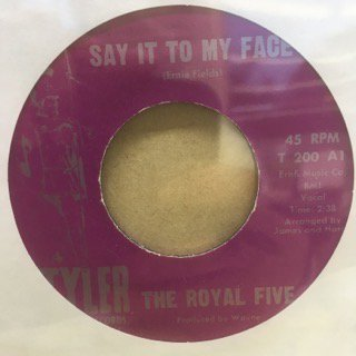 THE ROYAL FIVE/SAY IT TO MY FACE