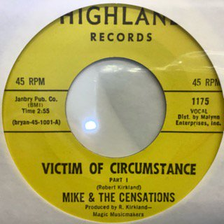 MIKE&THE CENSATIONS/VICTIM OF CIRCUMSTANCE