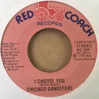 CHICAGO GANGSTERS/I CHOOSE YOU