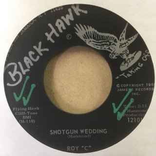 ROY C/SHOTGUN WEDDING
