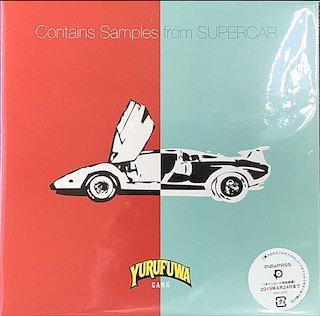 ゆるふわギャング/ Contains Samples from SUPERCAR