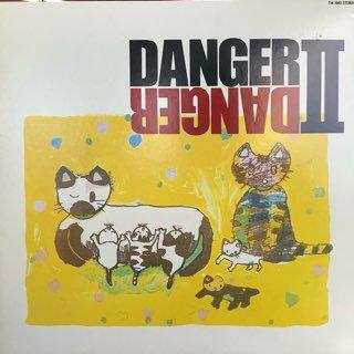 DANGER/ DANGER �