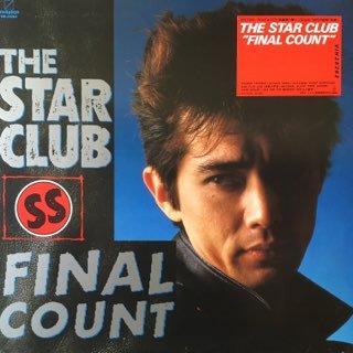 スタークラブ/ファイナル・カウント the star club/final count