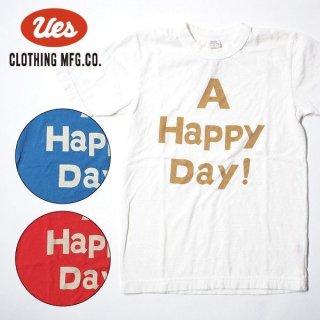 ウエス Tシャツ A HAPPY DAY! 651724 UES