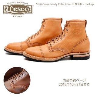 限定モデル ウエスコ WESCO HENDRIK TOE CAP SHOEMAKER FAMILY COLLECTION【内金予約ページ・2019年10月31日まで】