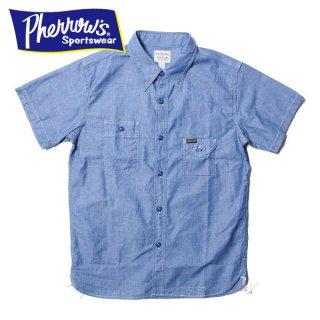 フェローズ 半袖 ワークシャツ シャンブレーシャツ S/S WORK SHIRTS 750WSS PHERROWS