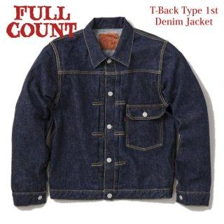 [限定]フルカウント Tバック 1st デニムジャケット ジージャン T-Back Type 1 Denim Jacket 2107T FULLCOUNT[2020年秋冬新作]