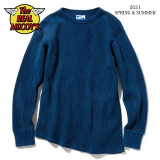 [予約商品]ザ リアルマッコイズ TUBE KNIT THERMAL L/S HAND DYED INDIGO MC21023 THE REAL McCOY'S[2021年春夏新作]
