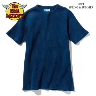 [予約商品]ザ リアルマッコイズ TUBE KNIT THERMAL S/S HAND DYED INDIGO MC21025 THE REAL McCOY'S[2021年春夏新作]