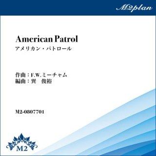 American Patrol(アメリカン・パトロール)/F.W.ミーチャム