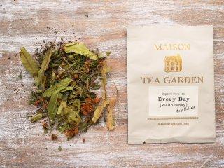 Wednesday ~Keep Balance~ 【Organic Herb Tea】