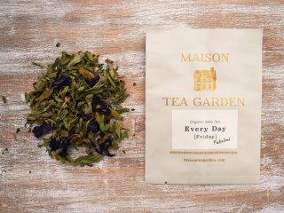Friday ~Fabulous~ 【Organic Herb Tea】