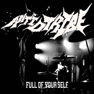 ANTI.D.TRIBE/FULL OF YOURSELF