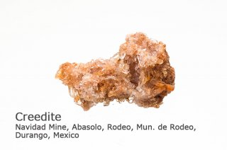 クリーダイト 結晶 メキシコ産 クリード石 Navidad Mine, Abasolo, Rodeo, Mun. de Rodeo, Durango, Mexico Creedite 