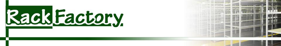 ラック ファクトリー  全品国内自社工場生産のスチールラック   福富士 代理店 通販部 Rack Factory