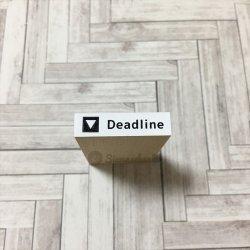 Deadline 締切