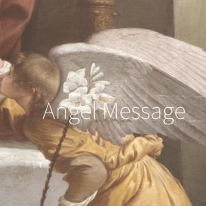 Angel Message・・*