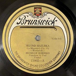 ブラニスワフ・フーベルマン(Vn) : 2つの性格的なマズルカより第2番「旅芸人」op.19-2(ヴィエニャフスキ)/ メロディ変ホ長調「懐かしい土地の思い出」op.42-3(チャイコフスキー)